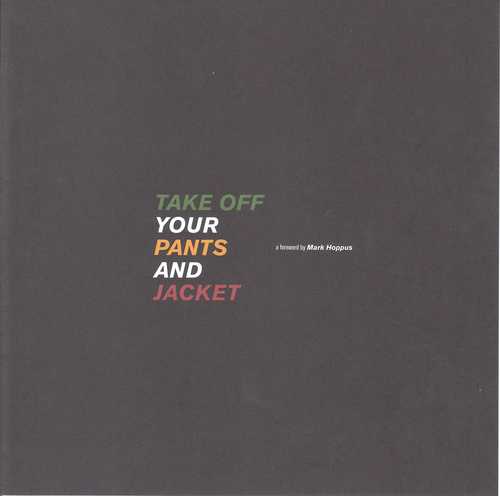 Take Off Your Pants And Jacket Album Cover